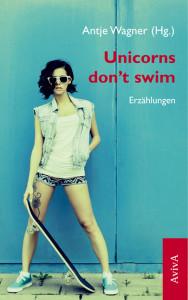 Wagner_Cover_Unicorns_Skateboard_Abend-Titelseite
